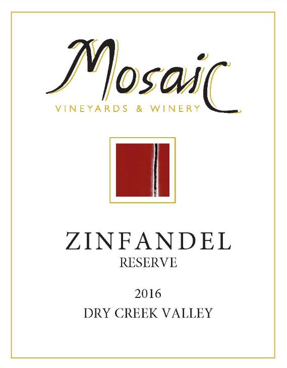 2016 Mosaic Zinfandel Reserve, Dry Creek Valley