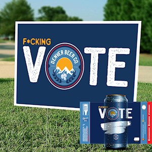 *PRE-ORDER* F*cking Vote Package - Yard Sign, 32oz. Crowler & Sticker MAIN