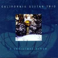 California Guitar Trio - A Christmas Album THUMBNAIL