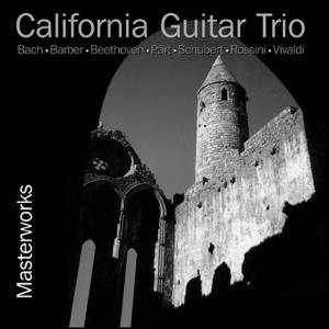 California Guitar Trio - Masterworks (CD) LARGE