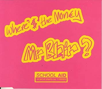 School Aid - Where's The Money, Mr. Blair? LARGE