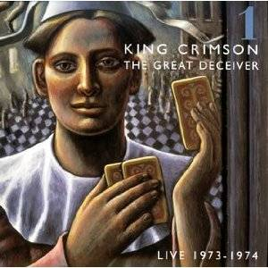 King Crimson - The Great Deceiver: Vol. 1 MAIN