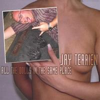 Jay Terrien - All The Dolls In The Same Place THUMBNAIL