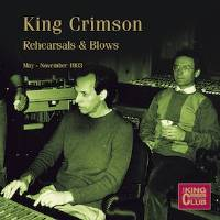 King Crimson - CC - Rehearsals & Blows (May-November 1983) THUMBNAIL