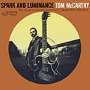 Tom McCarthy - Spark and Luminance MAIN