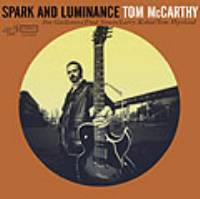 Tom McCarthy - Spark and Luminance THUMBNAIL