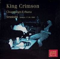 King Crimson - CC - The Champaign-Urbana Sessions, 1983 THUMBNAIL