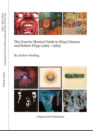 The Concise Musical Guide to King Crimson and Robert Fripp (1969-1984) Book MAIN