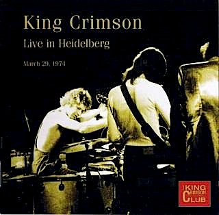 King Crimson - CC - Live in Heidelberg, 1974 MAIN