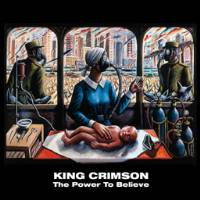 King Crimson - The Power To Believe THUMBNAIL