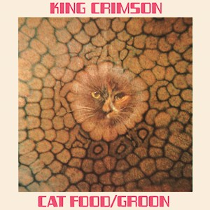 King Crimson - Cat Food CD EP LARGE
