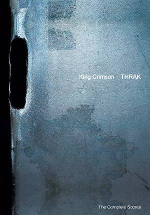 "Trey Gunn - King Crimson ""Thrak: The Complete Scores Book"" MAIN"