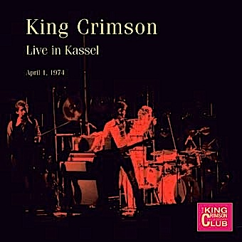 King Crimson - CC- Live in Kassel, April 1, 1974