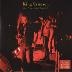 King Crimson - CC - Live at Plymouth Guildhall May 11, 1971_MAIN