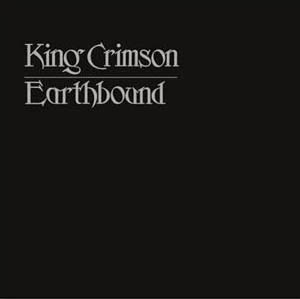 King Crimson - Earthbound  (40th Anniversary Series)