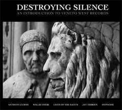 Destroying Silence - An Introduction To Veneto West Records LARGE