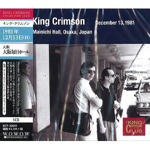 King Crimson ‎– Mainichi Hall, Osaka, Japan, December 13, 1981