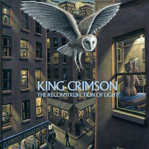 King Crimson - The ReconstruKction Of Light (40th Anniversary Series) LARGE