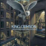 King Crimson - The ReconstruKction Of Light (40th Anniversary Series) THUMBNAIL