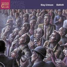 King Crimson - EleKtriK MAIN