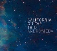 California Guitar Trio - Andromeda THUMBNAIL