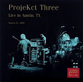 ProjeKct Three - CC - Live in Austin,  TX , March 25, 1999 MAIN