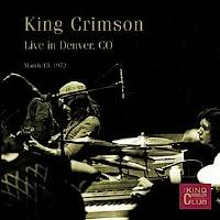 King Crimson - CC -Live in Denver - March 13, 1972 THUMBNAIL