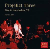 Projekct Three - CC - Live in Alexandria, VA, March 3, 2003 THUMBNAIL