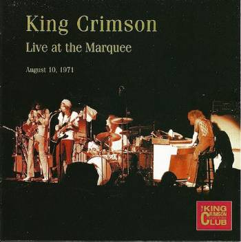King Crimson - CC- Live at the Marquee, August 10, 1971