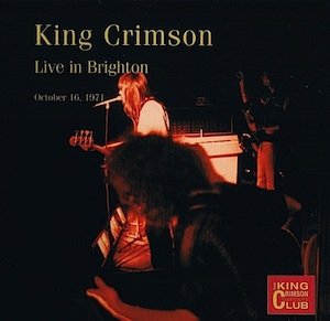 King Crimson - CC - Live in Brighton, October 16, 1971 MAIN
