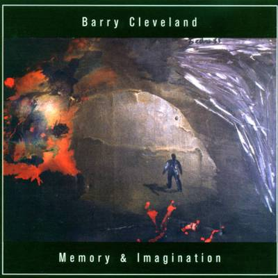 Barry Cleveland - Memory & Imagination_LARGE