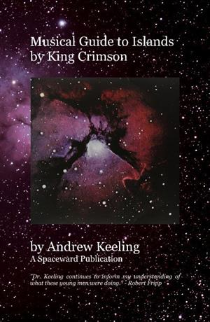 Andrew Keeling Book - Musical Guide to Islands by King Crimson_LARGE