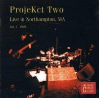 ProjeKct Two - CC -  Live In Northampton, MA July 1, 1998