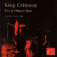 King Crimson - CC - Live at Fillmore East,  November 21 & 22, 1969 THUMBNAIL