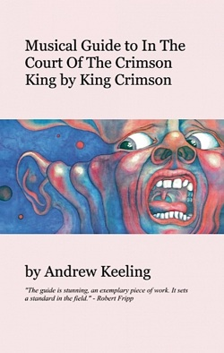 Andrew Keeling - Musical Guide to In The Court Of The Crimson King_MAIN