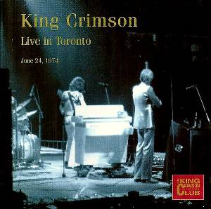 King Crimson - CC- Live in Toronto, June 24, 1974 MAIN
