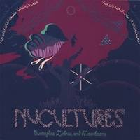 Nucultures - Butterflies, Zebras, And Moonbeams
