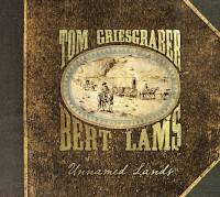Tom Griesgraber and Bert Lams - Unnamed Lands THUMBNAIL