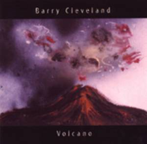 Barry Cleveland - Volcano_MAIN