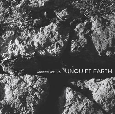Andrew Keeling - Unquiet Earth MAIN