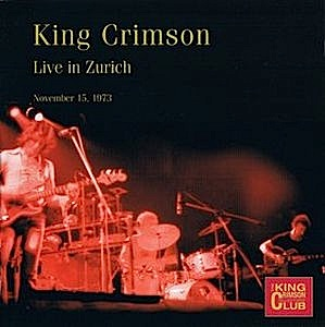 King Crimson - CC- Live Zurich, Nov. 15, 1973 MAIN