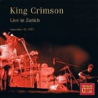 King Crimson - CC- Live Zurich, Nov. 15, 1973