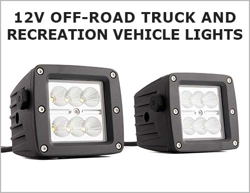 12V OFF ROAD Truck and Recreational Vehicle Lights