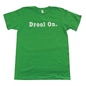DROOL ON - MENS