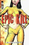Epic Kill #1 Second (2nd) Printing [Comic] THUMBNAIL