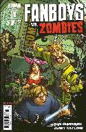 Fanboys vs Zombies #1 Cover I- Second (2nd) Printing [Comic]