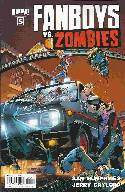 Fanboys vs Zombies #5 Cover A- Randolph [Comic] THUMBNAIL