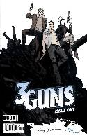 3 Guns #1 Grant Signed Incentive Cover [Comic] THUMBNAIL