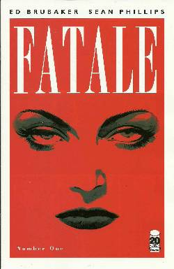 Fatale #1 Cover E- Fourth (4th) Printing [Comic] LARGE