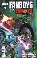 Fanboys vs Zombies #2 Cover B- Randolph [Comic]